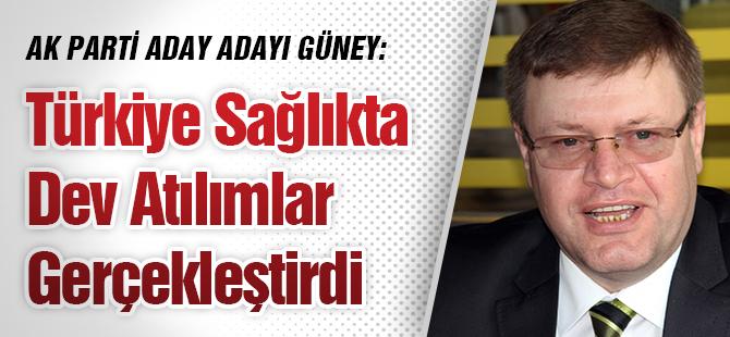 """""""Türkiye Sağlıkta Dev Atılımlar Gerçekleştirdi"""""""