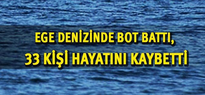 Ege Denizinde Bot Battı, 33 Kişi Hayatını Kaybetti