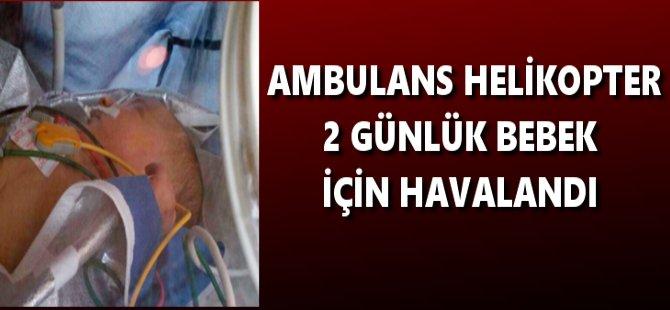 Samsun'da Ambulans Helikopter 2 Günlük Bebek İçin Havalandı
