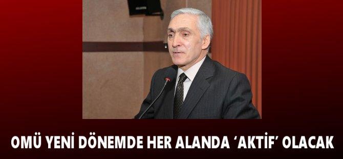 Rektör Adayı A. Haydar Şahinoğlu:''OMÜ Her Alanda Aktif Olacak''