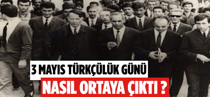 3 Mayıs Türkçülük Günü