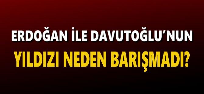 Erdoğan ile Davutoğlu'nun Yıldızı Neden Barışmadı?