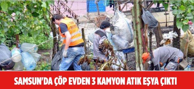 Samsun'da Çöp Evden 3 Kamyon Atık Eşya Çıktı