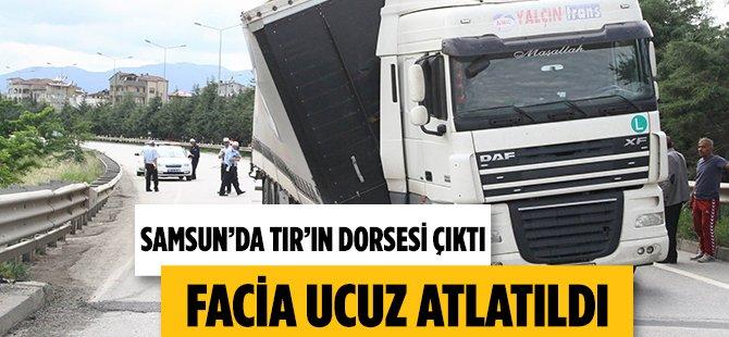 Samsun'da Tır'ın Dorsesi Çıktı, Facia Ucuz Atlatıldı