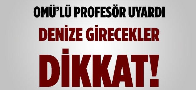 """Samsun OMÜ'lü Doktor Vatandaşı """"Rip"""" Akıntısına Karşı Uyardı"""