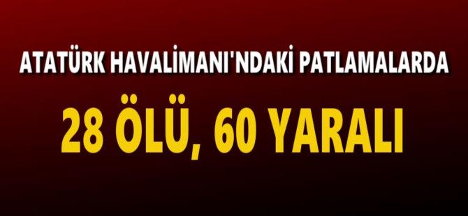 İstanbul Atatürk Havalimanı'nda Canlı Bombalar Patladı: 28 Ölü, 60 Yaralı