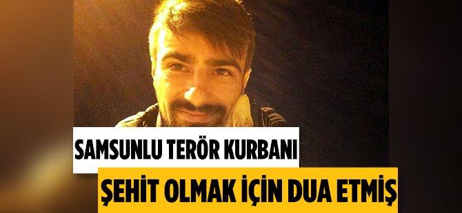 Samsunlu Terör Kurbanı Serkan Türk'ün Son Mesajı Yürekleri Dağladı
