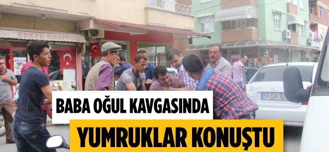 Samsun'da Baba Oğul Kavgasında Yumruklar Konuştu