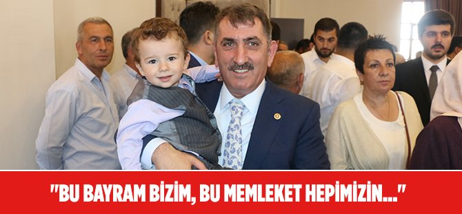 """AK Parti Samsun Milletvekili Fuat Köktaş; """"Bu Bayram Bizim, Bu Memleket Hepimizin..."""""""