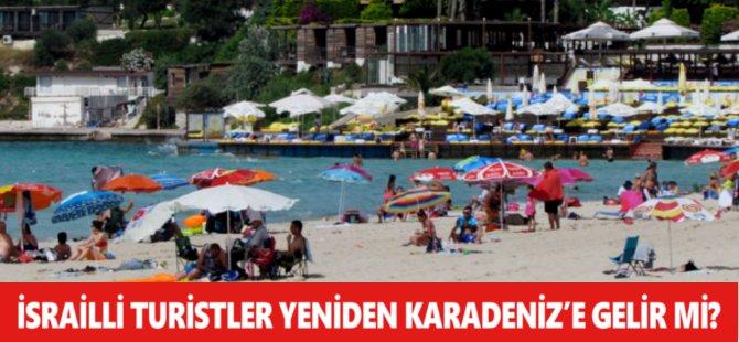 İsrailli Turistler Yeniden Samsun ve Karadeniz'e Gelir Mi?