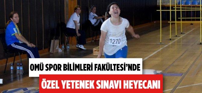 Samsun OMÜ'de  Spor Bilimleri Fakültesi Özel Yetenek Sınavları Başladı
