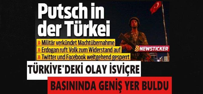 Türkiye'deki Olay İsviçre Basınında Geniş Yer Buldu
