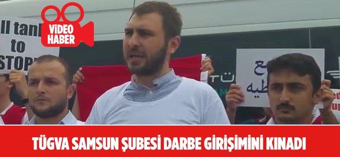 TÜGVA Samsun Şubesi Darbe Girişimini Kınadı