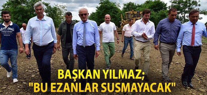 """Samsun Büyükşehir Belediye Başkanı;  """"Bu Ezanlar Susmayacak"""""""