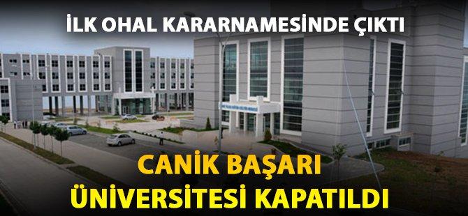 Samsun Canik Başarı Üniversitesi Kapatıldı