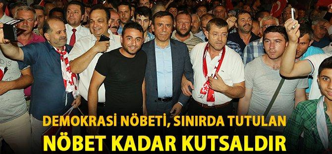 """Samsun'un Canik İlçe Belediye Başkanı Genç; """"Demokrasi Nöbeti, Sınırda Tutulan Nöbet Kadar Kutsaldır"""""""
