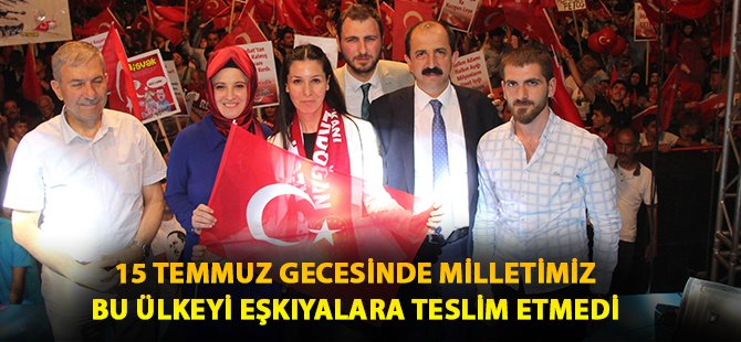 AK Parti Samsun Milletvekili Çiğdem Karaaslan Demokrasi Nöbetinde