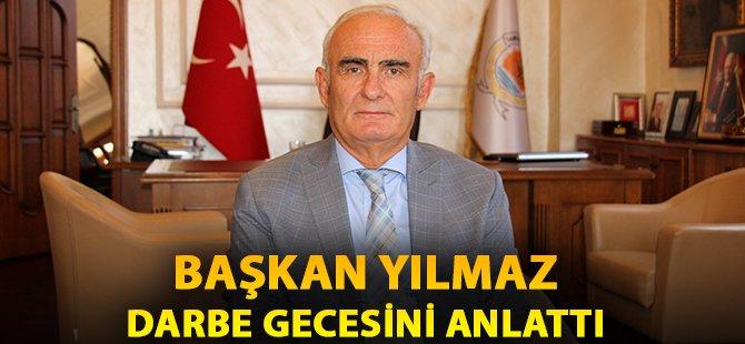 Samsun Büyükşehir Belediye Başkanı Yılmaz Darbe Gecesini Anlattı