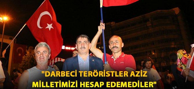"""AK Parti Samsun Milletvekili Fuat Köktaş; """" Darbeciler Aziz Milletimizi Hesap Edemedi"""""""
