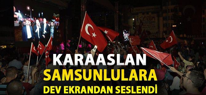 AK Parti Samsun Milletvekili Cumhuriyet Meydanı'nda Demokrasi Nöbeti Tutanlara Dev Ekrandan Seslendi