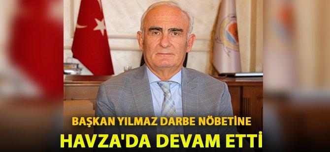 Samsun Büyükşehir Belediye Başkanı Yılmaz Darbe Nöbetine Havza'da Devam Etti