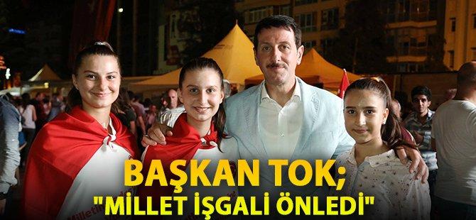 """Samsun'un İlkadım İlçe Belediye Başkanı Tok;  """"Millet İşgali Önledi"""""""