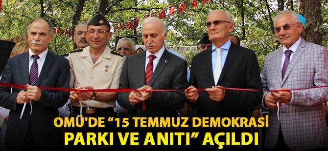 """Samsun OMÜ'de """"15 Temmuz Demokrasi Parkı Ve Anıtı"""" Açıldı"""