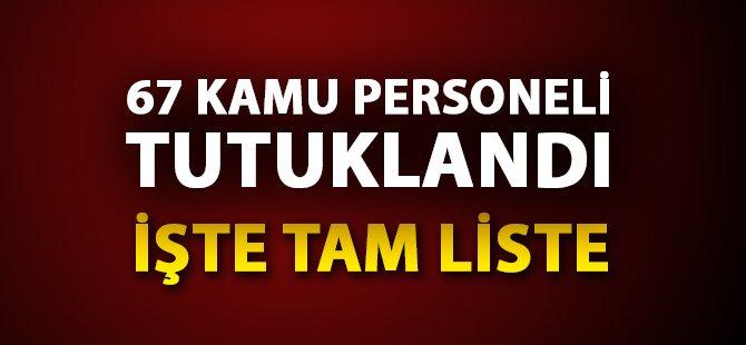 Samsun'da Gözaltına Alınan Kamu Personellerinin Listesi