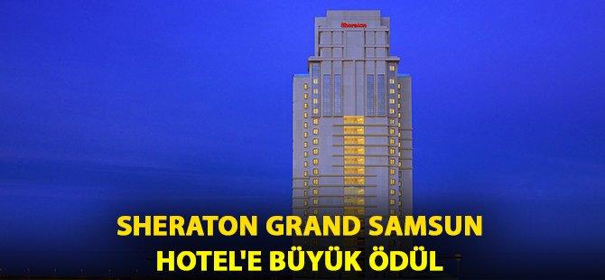 Sheraton Grand Samsun Hotel Mükemmellik Sertifikası Kazandı