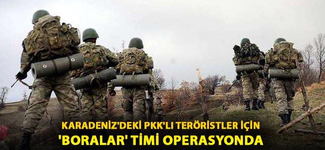 Boralar Timi Karadeniz'deki PKK'lı Teröristlerin Peşinde