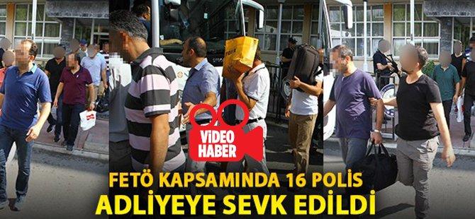 Samsun'da FETÖ Kapsamında 16 Polis Adliyeye Sevk Edildi