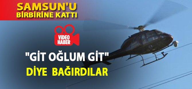Samsun'da Helikopter Halk Pazarını Birbirine Kattı