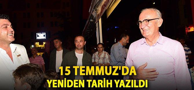 """Samsun Büyükşehir Belediye Başkanı Yılmaz; """"15 Temmuz'da Yeniden Tarih Yazıldı"""""""