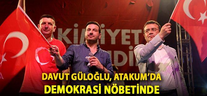 Samsun'un Atakum İlçe Belediye Başkanı Taşçı, Sanatçı Davut Güloğlu ile Demokrasi Nöbetinde