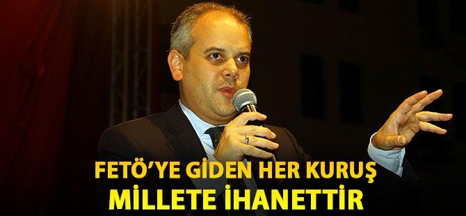 """Gençlik ve Spor Bakanı Kılıç; """"Fetö'ye Giden Her Kuruş Millete İhanettir"""""""