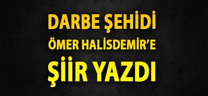 Samsun'da Darbe Şehidi Ömer Astsubay İçin Şiir Yazdı