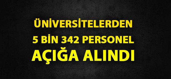 FETÖ Soruşturmasında  5 Bin 342 Personel Görevden Alındı
