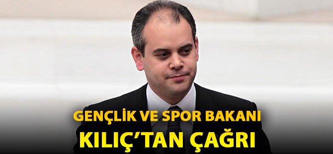 Samsunlu Gençlik ve Spor Bakanı Kılıç'tan Saygı ve Dostluk Çağrısı