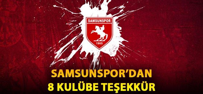 Samsunspor'dan 8 Kulübe Teşekkür