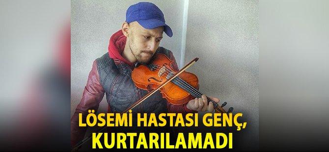 Samsun'da Lösemi Hastası Genç, Kurtarılamadı