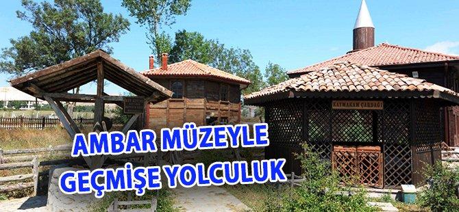 """Samsun Büyükşehir Belediye Başkanı Yılmaz: """"Ambarköy Tüm Dünya'dan Turist Çekecek"""""""