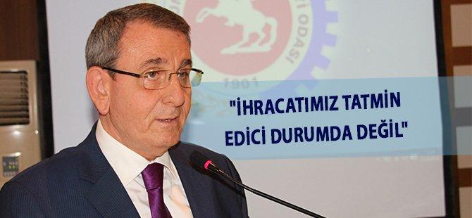 """Samsun TSO Başkanı Murzioğlu; """"İhracatımız Tatmin Edici Durumda Değil"""""""