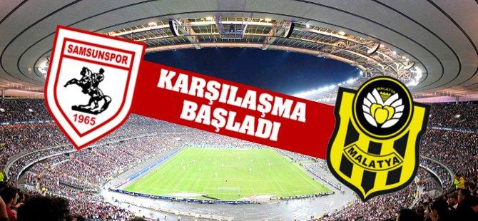 Yeni Malatyaspor Samsunspor Karşılaşması Başladı