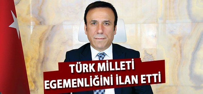 Samsun'un Canik İlçe Belediye Başkanı Genç; 'Türk Milleti Egemenliğini İlan Etti'