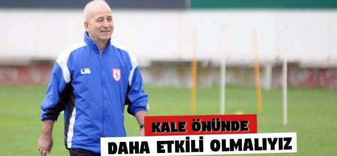 Samsunspor Teknik Direktörü Korkukır: Kale Önünde Daha Etkili Olmalıyız