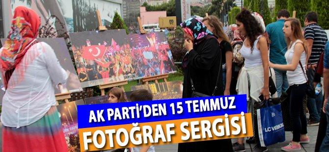 Samsun AK Parti'den 15 Temmuz Fotoğraf Sergisi
