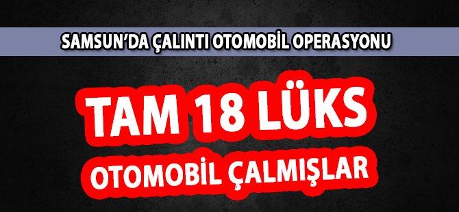 Samsun'da 18 Lüks Otomobil Çalan Şahıslar Yakalandı