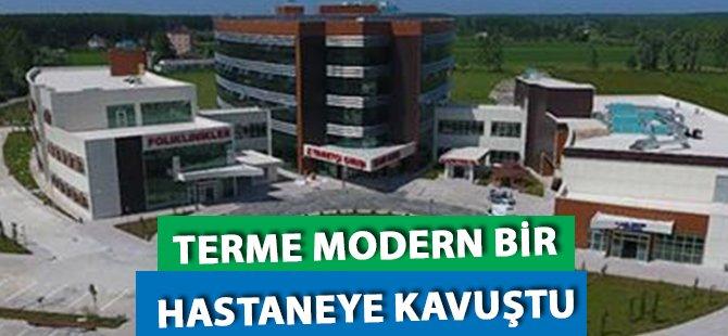 Samsun'un Terme İlçesi Modern Bir Hastaneye Kavuştu