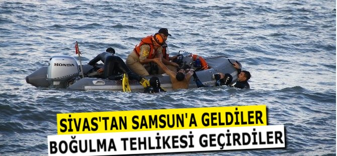 Sivas'tan Samsun'a Gelen 3 Kişi Boğulma Tehlikesi Geçirdi