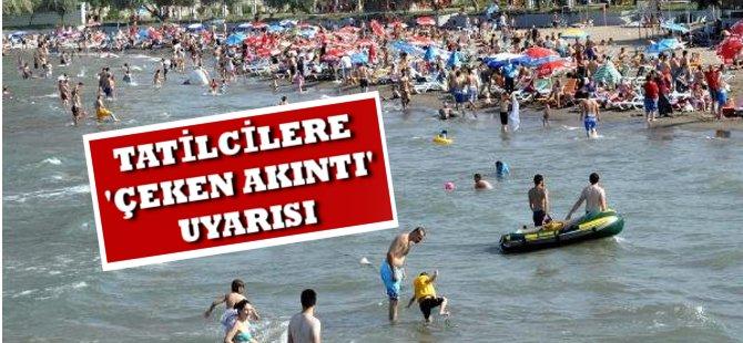 Bayram Tatilcilerine Karadeniz'de 'Çeken Akıntı' Uyarısı